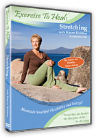 Exercise to Heal: Stretching with Karen Holden