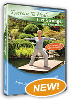 Exercise To Heal Get Stronger with Karen Holden