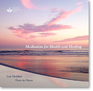 Meditation for Health and Healing by Lee Holden (CD)